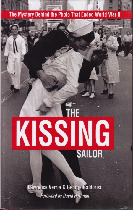 The Mystery Behinde the Photo That Ended World War II The KIssing Sailor Lawrence Verria and George Galodorisi
